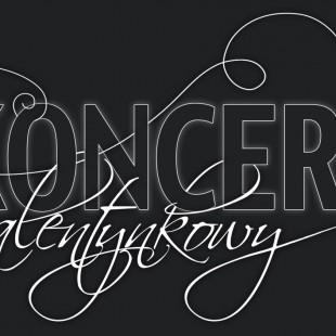 VI Koncert Walentynkowy