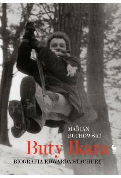 buty-ikara-biografia-edwarda-stachury