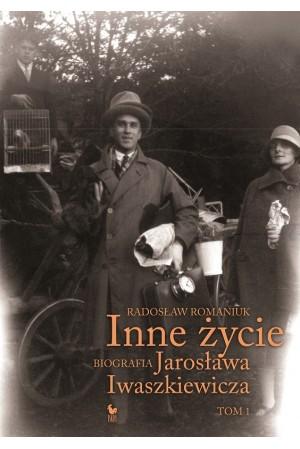 inne-zycie-biografia-jaroslawa-iwaszkiewicza